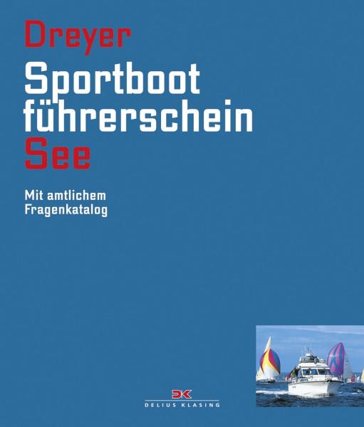 Sportbootführerschein See - Dreyer